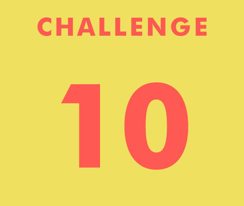 CHALLENGE 10