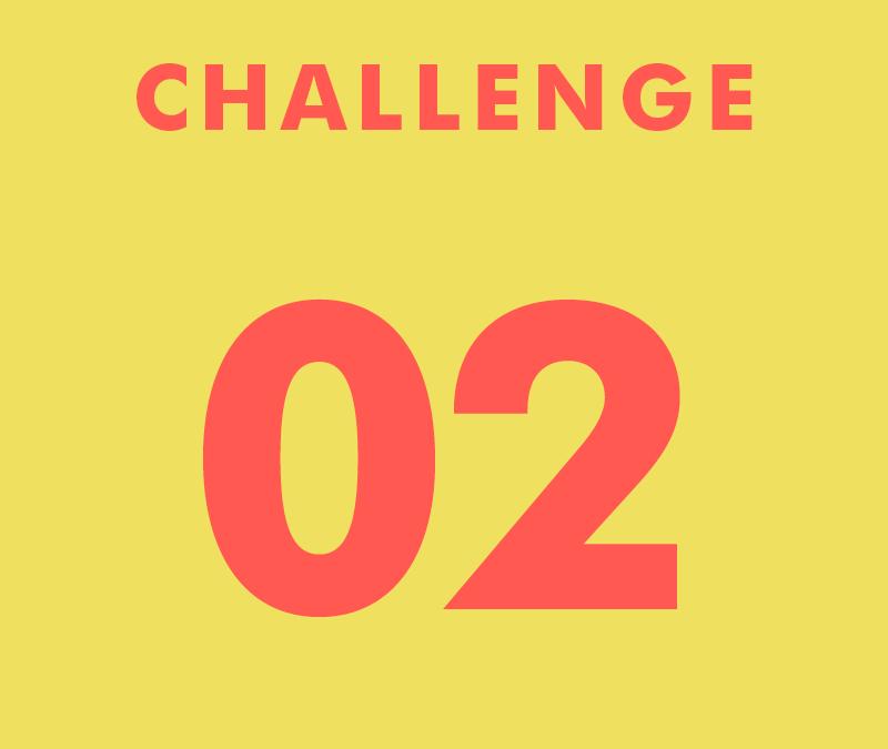 CHALLENGE 02