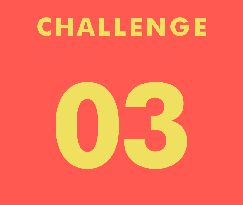 CHALLENGE 03