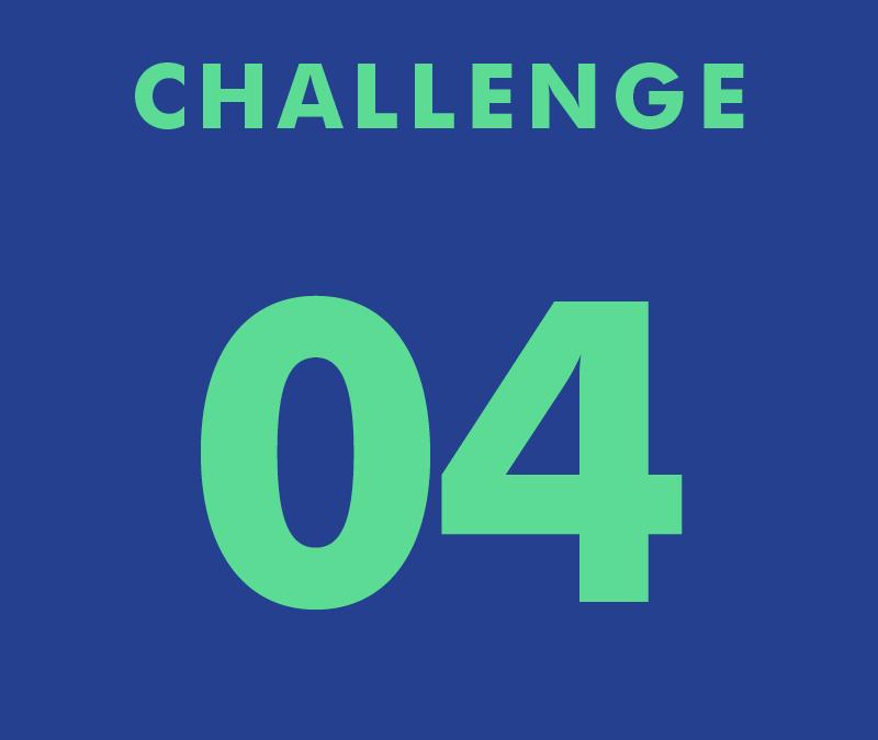 CHALLENGE 04